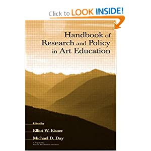 Handbook of Research and Policy in Art Education Elliot W. Eisner, Michael D. Day