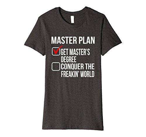 Womens Funny Masters Degree Graduation Gift Shirt College Grad Men Medium Dark - Presents College Grad