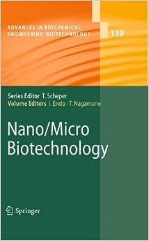 Book Nano/Micro Biotechnology (Advances in Biochemical Engineering/Biotechnology)