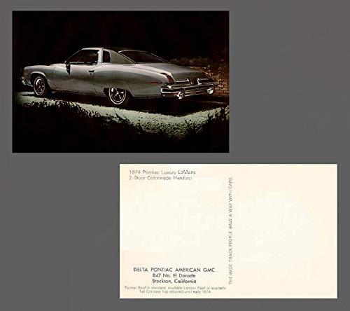 Pontiac Lemans 2 Door - 1974 PONTIAC LUXURY LeMANS 2-Door COLONNADE Hardtop FACTORY ORIGINAL COLOR POSTCARD - USA - GREAT VINTAGE POST CARD !!