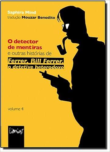 Detector de Mentiras, O: Mouzar Benedito: 9788588075559: Amazon.com: Books