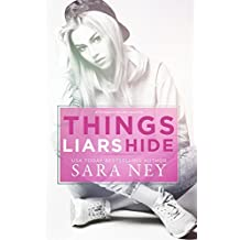 Things Liars Hide: Novella (#ThreeLittleLies Book 2)