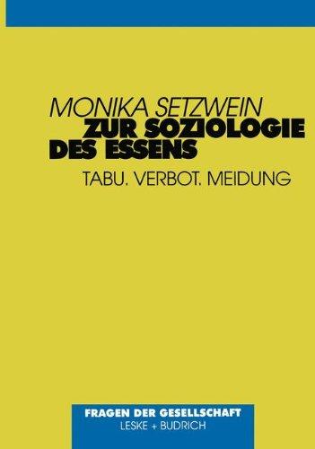Zur Soziologie des Essens: Tabu, Verbot, Meidung (Kulturgeschichte der Antiken Welt)