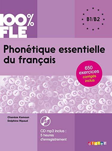 100% FLE - Phonétique essentielle du francais niveau B1 B2 - Livre + CD (French Edition) by Delphine Ripaud