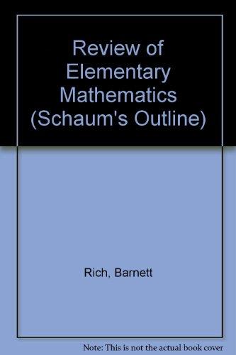 Review of Elementary Mathematics (Schaum's outline series)