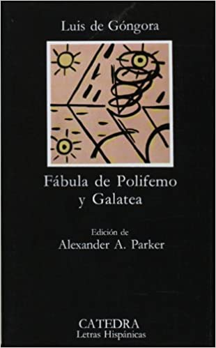 Book Fabula de Polifemo y Galatea (COLECCION LETRAS HISPANICAS) (Letras hispanicas) (Spanish Edition) by Gongora (2006-01-01)