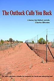 The Outback Calls You Back – tekijä:…