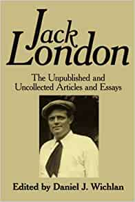 jack london and individuality essay 'individuality is freedom lived,' wrote john dos passos in a passage that serves as a jack london john steinbeck essays on individuality.
