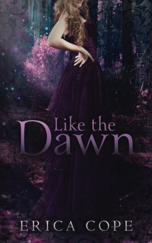 book cover of Like the Dawn