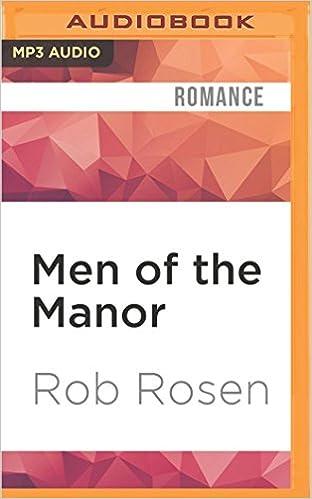 Men of the Manor: Erotic Encounters Between Upstairs Lords &