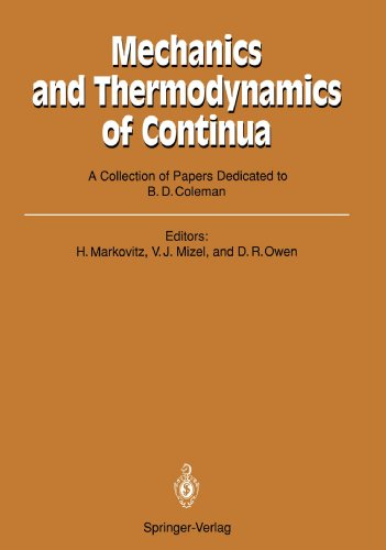 Mechanics and Thermodynamics of Continua: A Collection of Papers Dedicated to B.D. Coleman on His Sixtieth Birthday