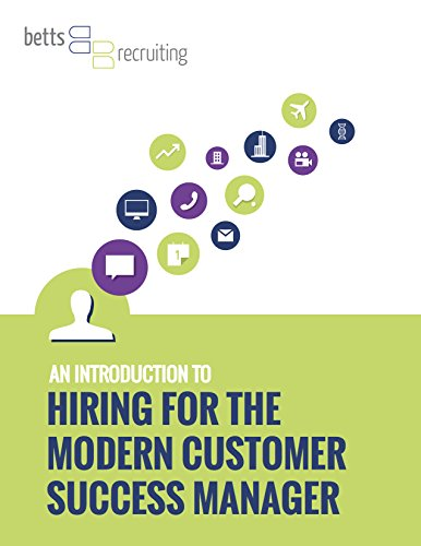 An Introduction To Hiring For The Modern Customer Success Manager