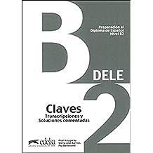 PREPARACION DELE B2 CLAVES ED. 2013