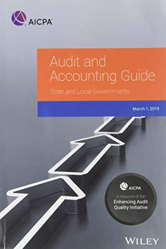 Audit and Accounting Guide: State and Local Governments 2019 Front Cover