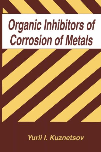 Organic Inhibitors of Corrosion of Metals (The Language of Science)