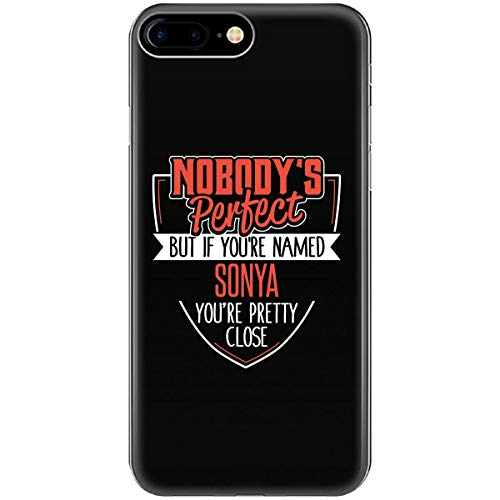 - Funny Gift Girl Named Sonya Woman Nobody's Perfect - Phone Case Fits iPhone 6 6s 7 8