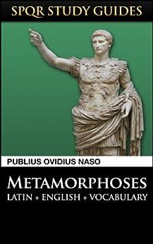 Ovid: Metamorphoses in Latin + English (SPQR Study Guides Book 10) by [Naso, Publius Ovidius]