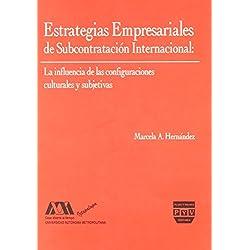Estrategias Empresariales De Subcontratacion Internacional