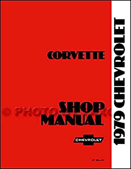 a must for restorers mechanics owners 1979 corvette factory rh amazon com Genuine GM Corvette Parts Corvette Logo