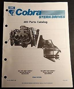 1989 omc cobra stern drive 460 king cobra parts manual p n 985977 rh amazon com omc cobra parts diagram omc sterndrive parts catalog