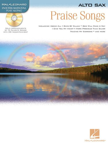 - Praise Songs: Alto Sax (Instrumental Play-Along Pack)