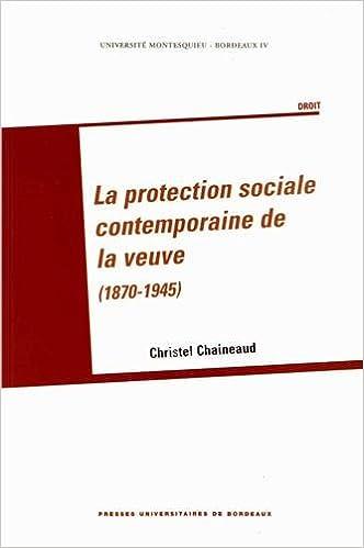 Read La protection sociale contemporaine de la veuve (1870 1945) pdf ebook