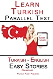 Learn Turkish - Parallel Text - Easy Stories (Turkish - English) Bilingual