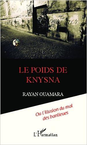 Téléchargement Le poids de Knysna pdf