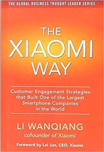 Buy The Xiaomi Way: Customer Engagement Strategies That