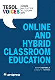 TESOL Voices: Online and Hybrid Classroom Education