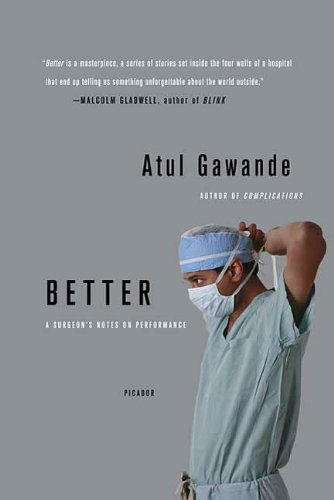 Better: A Surgeon's Notes on Performance (Best Metro In The World)