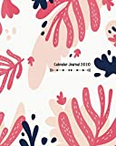 Calendar Journal 2020: Planner for Organizer Agenda & Diary, Inspirational Quotes, Schedule, Notebook Journal, and Business with Drawn Pink Leaves Theme