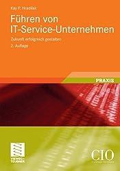 Führen von IT-Service-Unternehmen (Edition CIO)