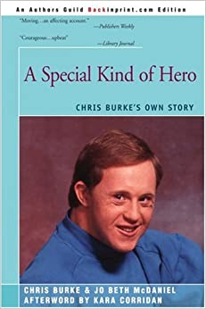 Book A Special Kind of Hero: Chris Burke's Own Story