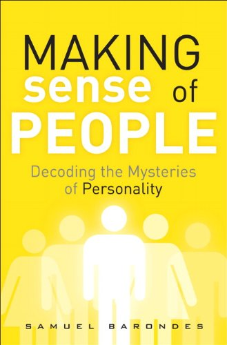 Making Sense of People: Decoding the Mysteries of Personality (FT Press Science) Pdf