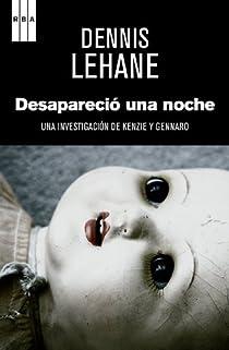Desaparecio una noche. Ebook par Lehane