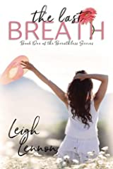 The Last Breath (The Breathless Series) (Volume 1) Paperback