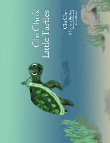 Download Chi Chu's Little Turtles: Chi Chu A Turtle of the Sea pdf epub