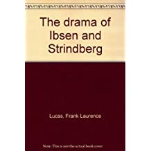 The Drama Of Ibsen And Strindberg