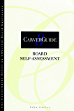 CarverGuide 08: Board Self-Assessment (J-B Carver Board Governance Series)