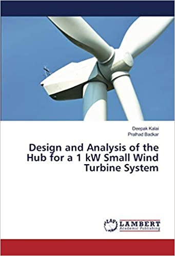Design and Analysis of the Hub for a 1 kW Small Wind Turbine