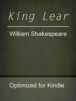 a literary analysis of hamlet and king lear by william shakespeare Discusses the literary allusions to william shakespeare's plays 'hamlet' and 'king lear' in the book 'catch-22' comparison between the characters general pp peckem and fortinbras contribution of the allusions to the satiric and bitter tone of the story discussion on the idea of ripeness.
