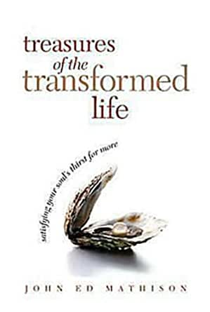 Treasures of the Transformed Life 40 Day Reading Book ...