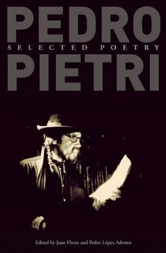 Pedro Pietri: Selected Poetry -