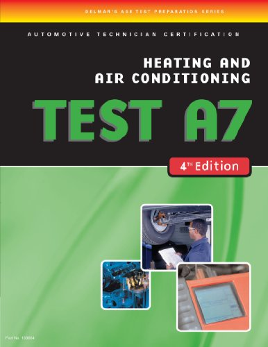 ASE Test Preparation- A7 Heating and Air Conditioning