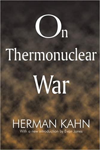 Image result for herman kahn on thermonuclear war