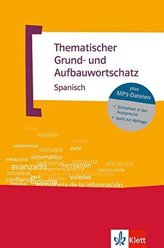Thematischer Grund  Und Aufbauwortschatz Spanisch  Buch + MP3 CD