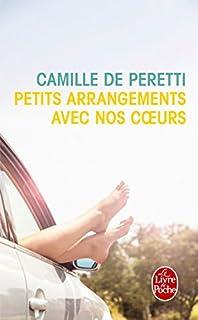 Petits arrangements avec nos coeurs, Peretti, Camille de