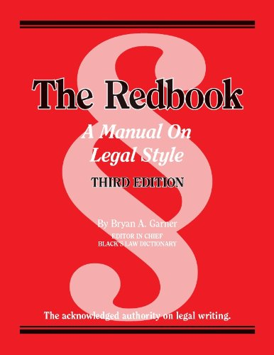 The Redbook: A Manual on Legal Style, 3d (Coursebook)