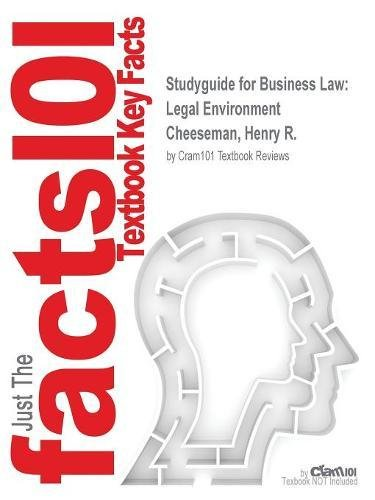 Studyguide for Business Law: Legal Environment by Cheeseman, Henry R., ISBN 9780134004006
